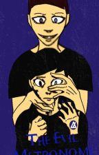 The Evil Metronome Eye by DazminTheTulpa