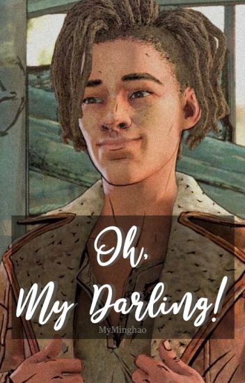 Oh, My Darling! || Louis x Reader