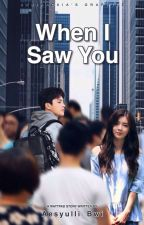 When I Saw You by aesyulli_bwi