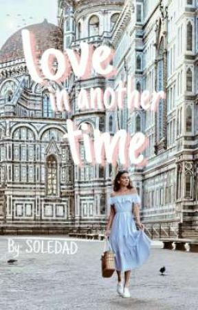 Love in Another Time by xicanawrites