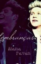 Lembranças (Niall Horan fanfiction) by alanaapavaan