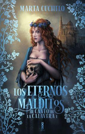 Los Eternos Malditos © [El canto de la calavera I] by Marta_Cuchelo