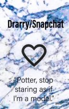 """Drarry Snapchat """"Stop staring as if I'm a model, Potter"""" by thatonefanficauthor"""
