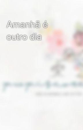 Amanhã é outro dia by EduardoMarianom