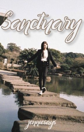 Sanctuary | Jenlisa by jenniesays