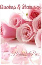Quotes & Statuses by BeautifulPari