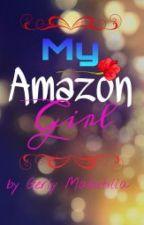 My Amazon Girl by CutieGerlay