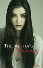 The Alpha's Runaway by levineawinchester