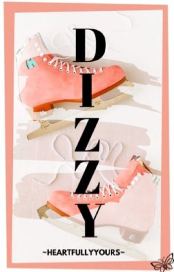 Dizzy (Perfect Date)