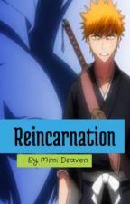 Reincarnation by MimiDraven
