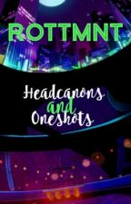RotTMNT Oneshots and Headcanons by JayInTheCloset