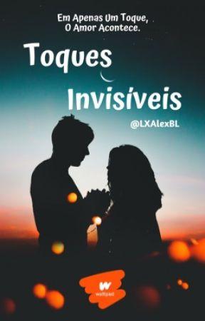 Toques Invisíveis by LXAlexBL