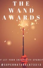 The Wand Awards  (March-May 2019)  [CLOSED]  by Supernatural673313