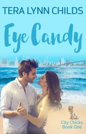 Eye Candy by TeraLynnChilds