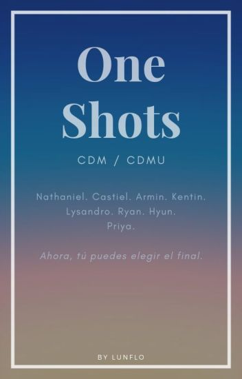 One-Shots [CDM/CDMU]