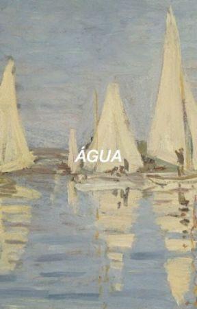 ÁGUA by AGUSTDEMILO