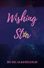 Wishing Star by MusicalKehleigh