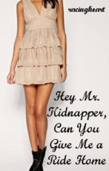 Hey Mr.Kidnapper can you give me a ride home? - Epilogue Chalenge