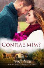 Confia em Mim? by TonyFerr