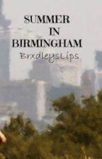 Summer In Birmingham by JaisxLips