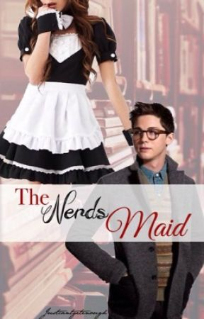 The Nerd's Maid (Coming Soon) by Justcantgetenough