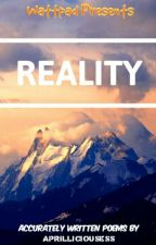 Reality by aprilliciousess