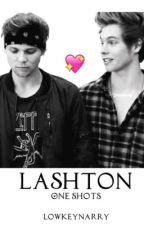 Lashton // One Shots by lowkeynarry