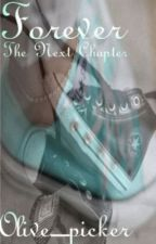 Forever: The Next Chapter(Emo guy & Preppy girl pregnancy tale) by ButtercupsnUnicorns