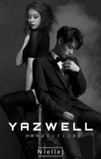 A Yazwell Fanfiction by NielleJ
