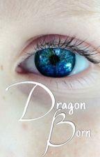 Dragon Born || ✓ by alicesherwood