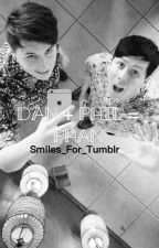 Dan + Phil = Phan. (A Phan Smut Book) by Smiles_For_Tumblr