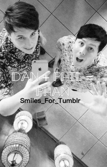 Dan + Phil = Phan. (A Phan Smut Book)