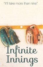 Infinite Innings by breighvictoria