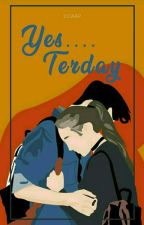 Yesterday by jidaap