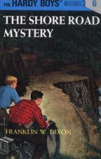 THE SHORE ROAD MYSTERY by franknjoehardy