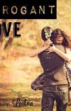 Arrogant Love by Lechnaaa