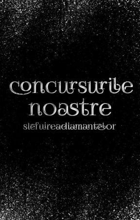 Concursurile noastre by SlefuireaDiamantelor