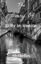 The Diary of Sicily in Venice by -slythefox-