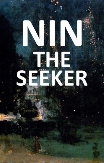 Nin the Seeker