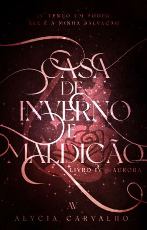 Aurora | Livro V - Saga Invernal [EM BREVE] by TalvezEscritora