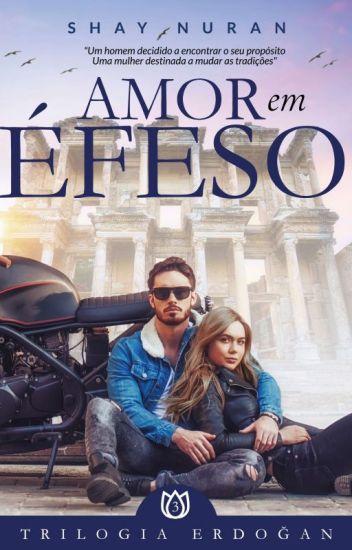 Amor em Éfeso - Trilogia Erdogan/Livro 3