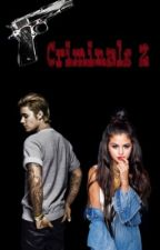 Criminals 2 || Justin Bieber by NamelessAlessandra
