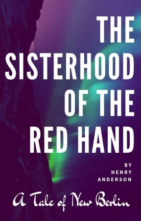 The Sisterhood of the Red Hand by HenryAndersonBooks