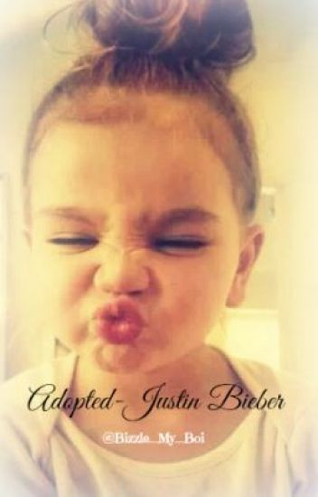 Adopted-Justin Bieber