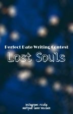 My #PerfectDate - Lost Souls by lame-mcclain