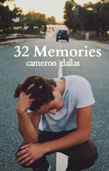 32 Memories - Cameron Dallas