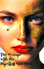 The Woman With the Startling Blue Eyes by Elizabeth12345678