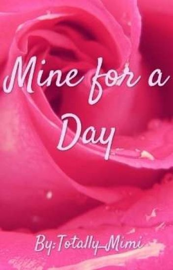 Mine for a Day (#PerfectDate Contest)