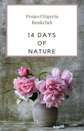 14 Days of Nature #ProjectNigeria  by ProjectNigeria