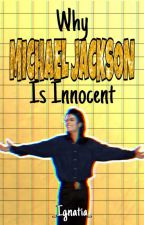 Why Michael Jackson Is Innocent by Glitch_the_Corrupt